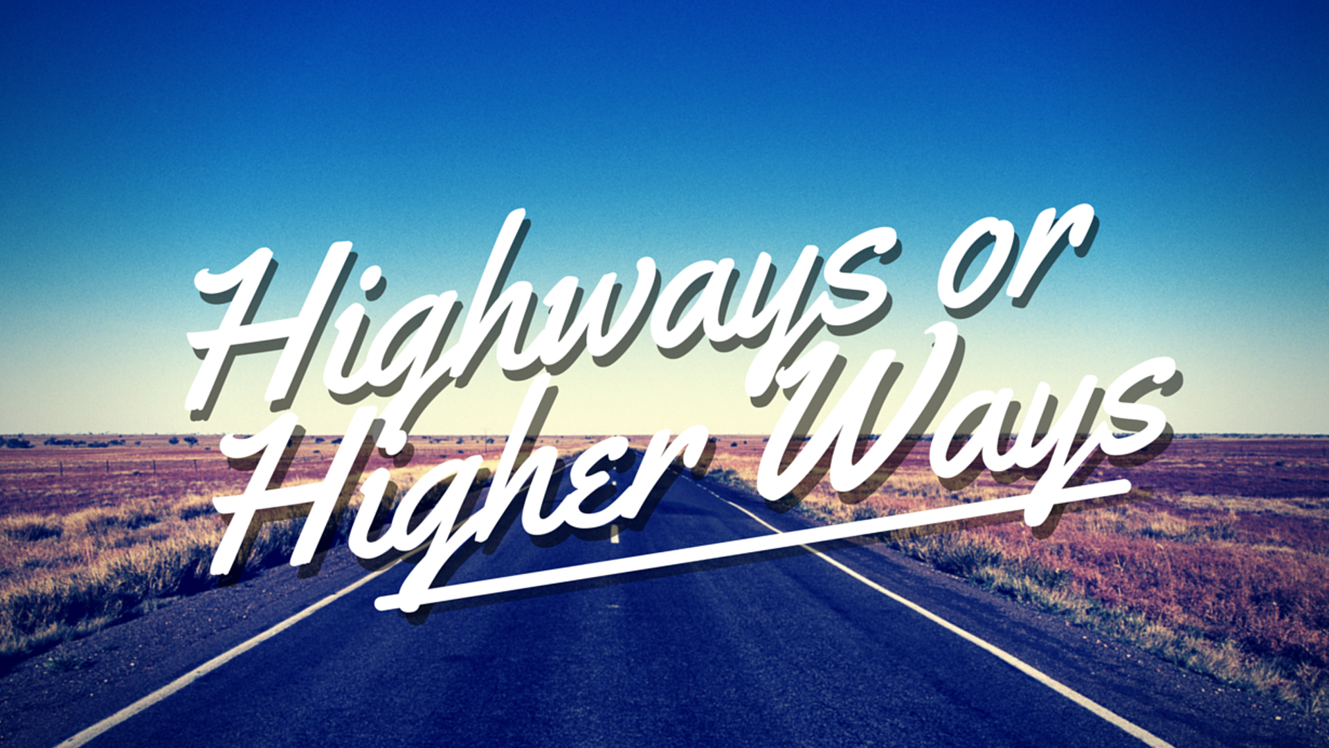 Highways-or-Higherways