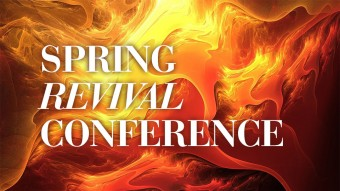 Spring Revival Conference 2013